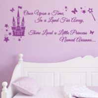 Personalised Once Upon a Time in a Land Far Away there Lived a Little Princess  ~ Wall sticker / decals